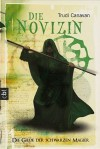 Die Novizin (Die Gilde der schwarzen Magier, #2) - Trudi Canavan, Michaela Link