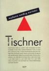 Myślenie według wartości - Józef Tischner