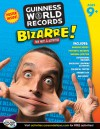 Bizarre!, Grades 4 - 6: Fun Facts and Activities - Guinness World Records