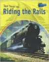 Riding the Rails: Rail Travel Past and Present - Jane Shuter