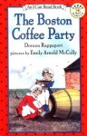The Boston Coffee Party - Doreen Rappaport, Emily Arnold McCully
