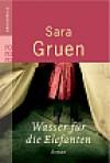 Wasser für die Elefanten - Sara Gruen, Eva Kemper