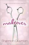 Makeover - Shannon Guymon