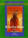 Black Elk Speaks: Being the Life Story of a Holy Man of the Oglala Sioux (MP3 Book) - John G. Neihardt, Scott L. Peterson