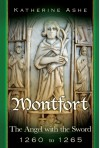 Montfort: The Angel with the Sword - 1260 to 1265 (Monfort, #4) - Katherine Ashe