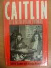Caitlin - Caitlin Thomas, George Tremlett