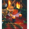 Les Recettes de la Saison: A Holiday Cookbook from the Chefs of la Madeleine & Susan Herrmann Loomis - Susan Herrmann Loomis