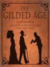 The Gilded Age (Audio) - Mark Twain, Charles Dudley Warner, Bronson Pinchot