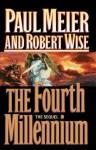 Fourth Millennium - Paul D. Meier, Robert L. Wise
