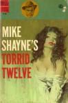 Mike Shayne's Torrid Twelve - Brett Halliday, Leo Margulies