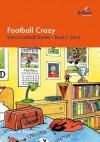 Football Crazy - Sheila M. Blackburn