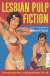 Lesbian Pulp Fiction - Katherine V. Forrest