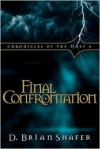 Chronicles of the Host 4: Final Confrontation (Chronicles of the Host 4) - D. Brian Shafer
