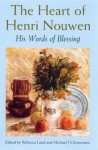 The Heart Of Henri Nouwen - Rebecca Laird