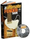 The Ultimate Fender Book - Sterling Publishing
