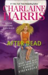 After Dead: What Came Next in the World of Sookie Stackhouse (Sookie Stackhouse, #13.5) - Lisa Desimini, Charlaine Harris