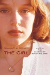 The Girl: A Life in the Shadow of Roman Polanski - Samantha Geimer