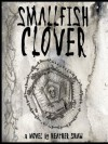 Smallfish Clover - Heather Shaw