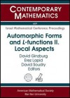 Automorphic Forms and L-Functions: Proceedings of a Workshop in Honor of Steve Gelbart on the Occasion of His Sixtieth Birthday: May 15-19, 2006, Reho - Stephen S. Gelbart