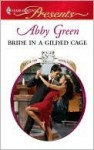 Bride in a Gilded Cage (Harlequin Presents) - Abby Green