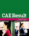 CAE Result Student's Book - Kathy Gude, Tim Falla
