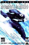 Íconos X-Men: Hombre de Hielo (X-Men Icons) - Dan Abnett, Gonzalo Quesada