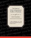 The Essays of Arthur Schopenhauer Studies in Pessimism - Arthur Schopenhauer