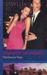 The Divorce Party (Mills & Boon Modern) - Jennifer Hayward