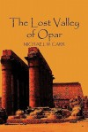 The Lost Valley of Opar - Michael Carr