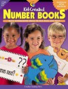 Kid-Created Number Books: Math Bookmaking Ideas to Flip, Flap, and Fold - Creative Teaching Press, Rosa Drew, Jan Brennan, Karen Bauer, Heidi Meyer-Kung, Ronda Howley, Jane Yamada