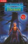 Silbermantel (Die Herren von Fionavar, #1) - Guy Gavriel Kay