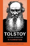Tolstoy: A Critical Introduction - R.F. Christian
