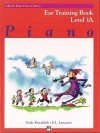 Alfred's Basic Piano Course Ear Training, Bk 1a - Alfred Publishing Company Inc.