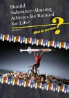 Should Substance-Using Athletes Be Banned for Life? - Neil Morris