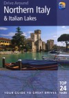 Drive Around Northern Italy & the Italian Lakes, 3rd - Barbara Radcliffe Rogers, Stillman Rogers, Paul Karr, Thomas Cook Publishing