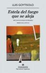 Estela del fuego que se aleja - Luis Goytisolo
