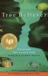 True Believer - Virginia Euwer Wolff, Heather Alicia Simms