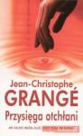 Przysięga otchłani - Jean-Christophe Grange