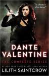 Dante Valentine: The Complete Series (Dante Valentine, #1-5) - Lilith Saintcrow