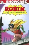 Showcase Presents: Robin the Boy Wonder - Gardner F. Fox, Bob Haney, Leo Dorfman, Mike Sekowsky, Neal Adams, Gil Kane