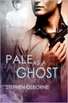 Pale as a Ghost - Stephen Osborne