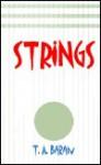 Strings - T.A. Baran, Robert Rose