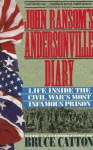 John Ransom's Andersonville Diary: Life Inside the Civil War's Most Infamous Prison - John L. Ransom, Bruce Catton