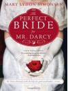 The Perfect Bride for Mr. Darcy - Mary Lydon Simonsen