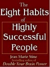 Eight Habits Of Highly Successful People - Jean Marie Stine