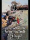 Harry Heathcote of Gangoil - Anthony Trollope
