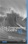 Civil Engineering in the Oceans VI: Proceedings of the International Conference, October 20-22, 2004, Baltimore, Maryland - American Society of Civil Engineers