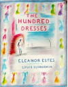 The Hundred Dresses - Eleanor Estes, Louis Slobodkin