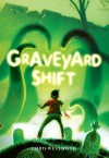 Graveyard Shift - Chris Westwood