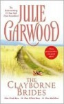 The Clayborne Brides: One Pink Rose, One White Rose, One Red Rose - Julie Garwood